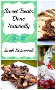 Holiday Dishes: Sweet Treats Done Naturally Book Giveaway